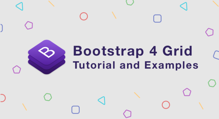 Day 2: Bootstrap 4 Grid System Tutorial and Examples